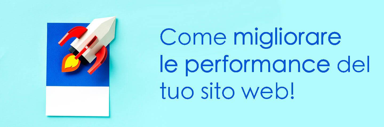 come migliorare le performance del tuo sito web